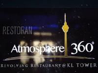 Atmosphere 360°KLタワーレストラン